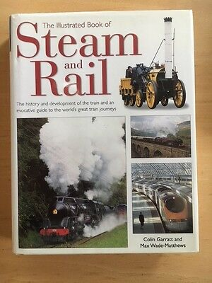 The Illustrated Book Of Steam And Rail (2001) Garratt Hard Cover Excel Cond