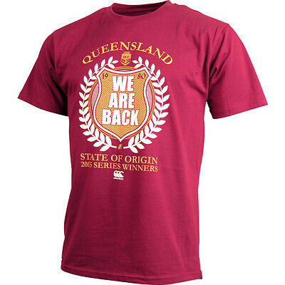 """Queensland Maroons State Of Origin CCC 2015 Series Win T Shirt """"We Are Back""""!"""