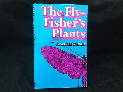 Vintage Fishing Book By D Macer Wright Fly Fishers Plants