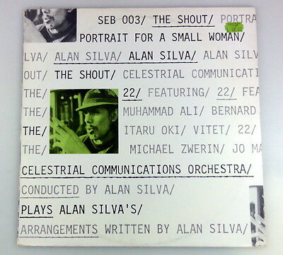 ALAN SILVA & THE CELESTRIAL COMMUNICATIONS ORCHESTRA The Shout, France 1979