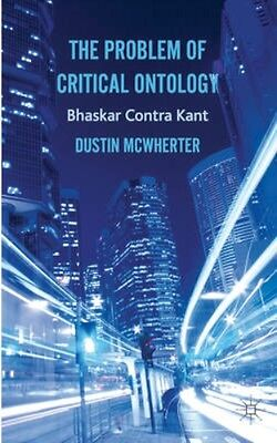 NEW The Problem Of Critical Ontology by Dustin Mcwherter BOOK (Hardback)