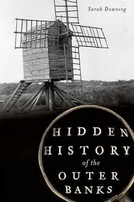 NEW Hidden History Of The Outer Banks by Sarah... BOOK (Paperback / softback)