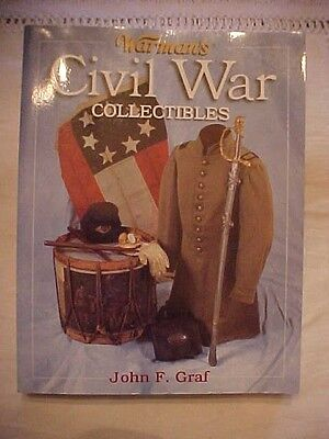 2003 PB Book WARMAN'S CIVIL WAR COLLECTIBLES by JOHN F. GRAF; REFERENCE, HISTORY