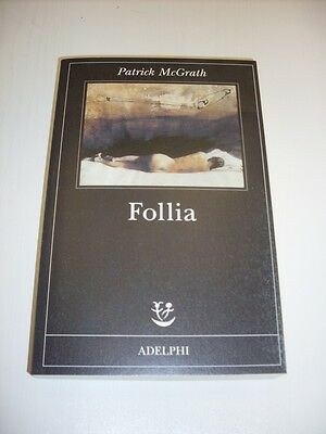 Patrick McGrath - Follia
