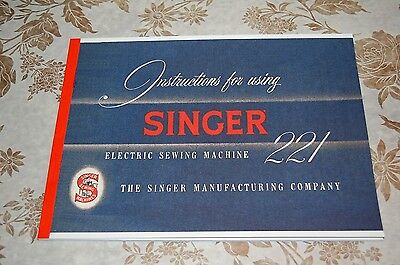 Large Deluxe-Edition Instruction Manual, Singer Featherweight 221 Sewing Machine