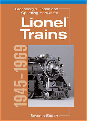 Greenberg's Repair and Operating Manual for Lionel Trains 1945-1969 Free Ship