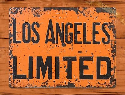 """TIN SIGN """"Los Angeles Limited"""" Vintage Highway Railroad California"""