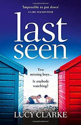Last Seen A summer thriller full of secrets an by Lucy Clarke Paperback Book New