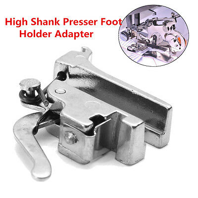 AU New High Shank Presser Foot Bracket Adapter Standard Snap/ On Sewing Machines