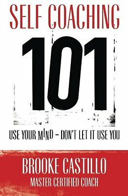 Self Coaching 101 by Brooke Castillo Paperback Book New