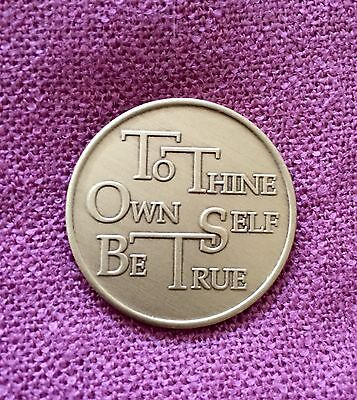 To Thine Own Self Be True with Serenity Prayer ~ AA ~ 12 Step Bronze Medallion