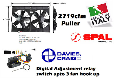 "Spal 11"" Dual Thermo Fan Shroud 12v Puller 2719CFM + Davies Craig Digital Switch"