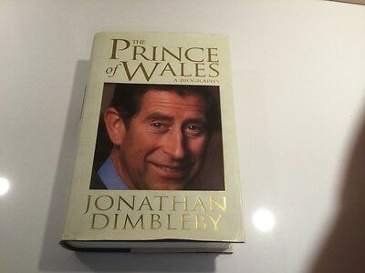 The Prince Of Wales , Book, A Biography , Jonathan Dimbleby