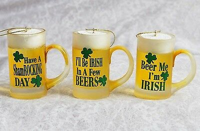 (3) Beer Mug KSA Ornaments: I'll Be Irish In a Few Beers,Beer Me,Shamrock Day