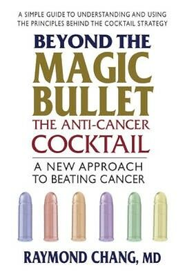 NEW Beyond The Magic Bullet: The Anti-Cancer Cocktail by... BOOK (Paperback)