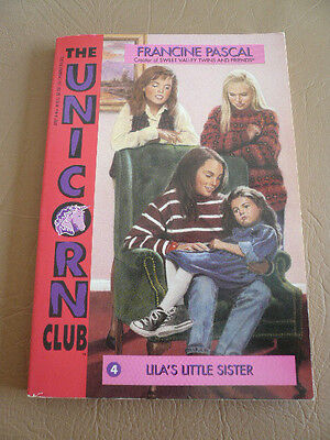 Sweet Valley The Unicorn Club # 4 Lila's Little Sister - Francine Pascal