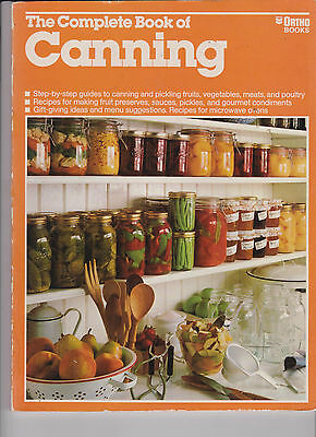 The Complete Book of CANNING 1987-art + science of canning /pickling stepbystep