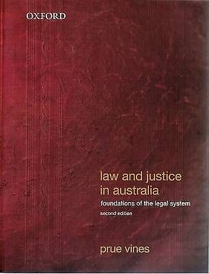 Law and Justice in Australia: Foundations of the Legal System by Prue Vines...