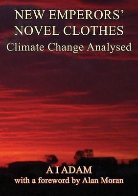 NEW EMPERORs' NOVEL CLOTHES - Climate Change Analysed by Connor Court Publishing