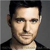 Michael Bublé - Nobody But Me (2016) NEW UNPLAYED CD Album