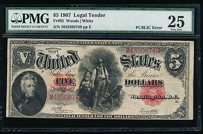 AC Fr 92 1907 $5 Legal Tender PMG 25 PCBLIC error!!!