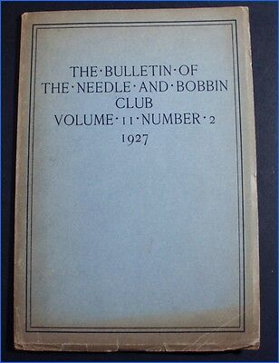 1927 The Bulletin Of The Needle & Bobbin Club, Vol. Ii Number 2
