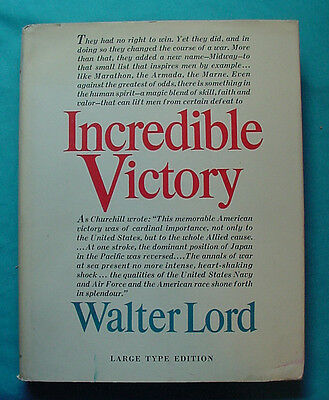 Great Book! Incredible Victory By Walter Lord