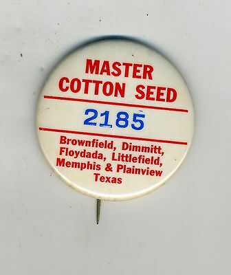 Advertising Master Cotton Seed Pin Back Button 2185 West Texas Towns Listed