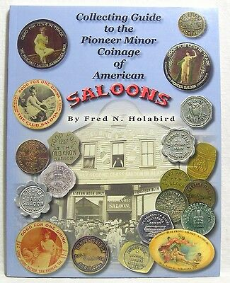 Collecting Guide to the Pioneer Minor Coinage of American Saloons Tokens