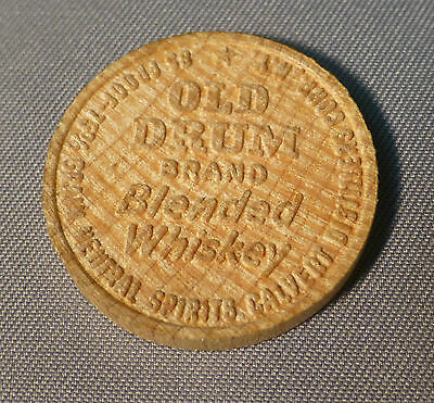 Old Drum Blended Whiskey - Wooden Nickel - Get Your Money's Worth Adevertising