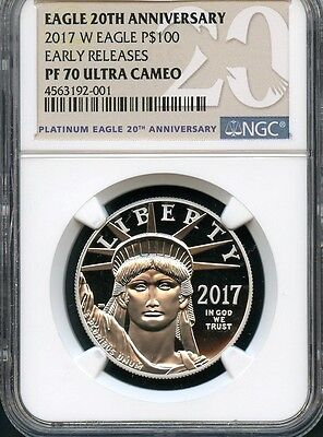 2017 W Platinum Eagle P$100 Early Releases NGC PF70 Ultra Cameo 20th Anniversary