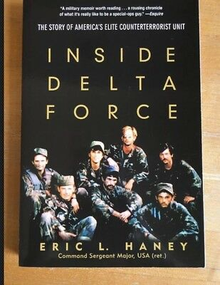 Inside Delta Force : The Story of America's Elite Counterterrorist Unit by Eric…