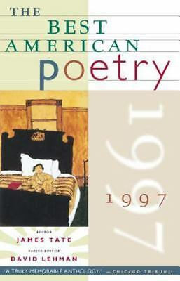 The Best American Poetry 1997 by James Tate (1997, Paperback)