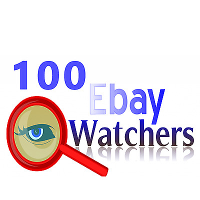 I will give you 100 eBay watchers for your listings