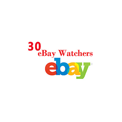I will give you 30 eBay watchers for your listings