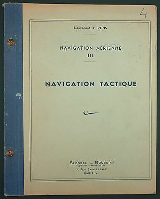 Navigation Aerienne - Navigation Tactique - Blondel Rougery - Aeronautique