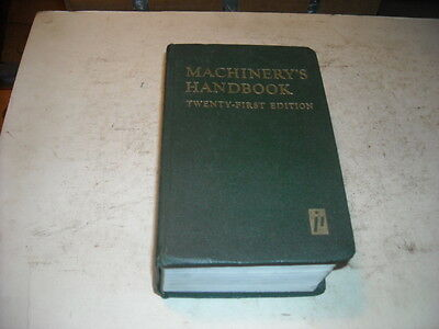 Machinery's Handbook 21st Edition, Extra Fine Cond, 2482 pages, Industrial Press