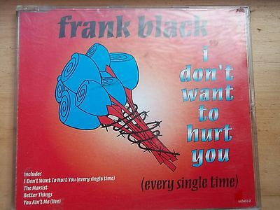 Frank Black I Don't Want To Hurt You CD Single - Very Rare.