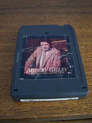 Vintage 8 Track Tape - Mickey Gilley - That's All That Matters To Me