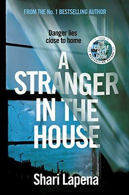 A Stranger in the House by Shari Lapena Hardback Book New