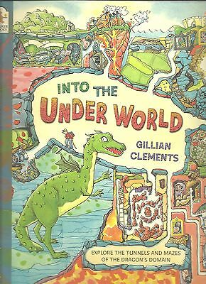 Into the Under World by Gillian Clements