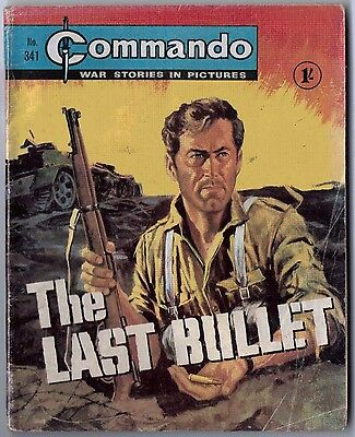 "Dated 1968. Vintage COMMANDO War Picture Comic # 341. ""The Last Bullet"""