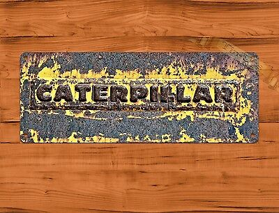 "TIN SIGN ""Caterpillar Rough""  Farm Rustic Wall Decor"