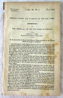 1835 FOX INDIANS Chiefs & Warriors Memorial on Annuity Division of Sacs & Foxes