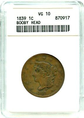 1839 1c ANACS VG-10 BN (Booby Head) Popular Design Type - Large Cent