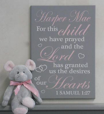 For this Child We Have Prayed and the Lord has granted - Name Sign Personalized