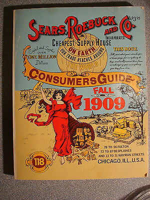 Sears Roebuck and Co Fall 1909 Consumers Guide catalog,  reprinted in 1979