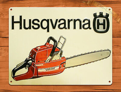 "TIN SIGN ""Husqvarna Chain Saws"" Vintage Rustic Wall Decor"