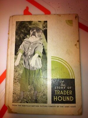 """Vintage Book Of Dogs Photographs """"The Story Of Trader Hound"""" 1931 Movie Comedy"""