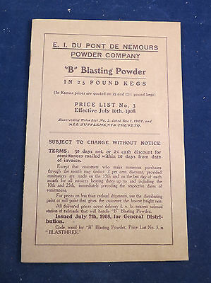 "1908 E I Du Pont De Nemours Powder Co. ""B"" Blasting Powder Price List & 2 Flyers"